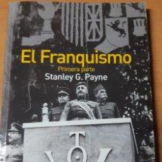 Libros antiguos: EL FRANQUISMO. (PARTE 1ª, PARTE 2ª Y PARTE 3ª).STANLEY G.PAYNE. ALIANZA EDICIONES. Lote 189605832