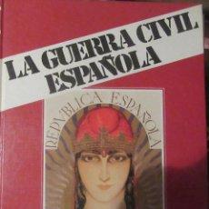 Libros antiguos: LA GUERRA CIVIL ESPAÑOLA EN 12 TOMOS COMPLETA. Lote 189679862