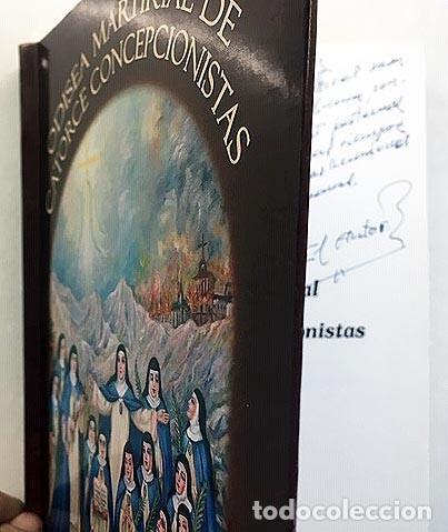 ODISEA MARTIRIAL DE 14 CONCEPCIONISTAS: MONASTERIO DE SAN JOSÉ, EL PARDO, ESCALONA... (GUERRA CIVIL (Libros antiguos (hasta 1936), raros y curiosos - Historia - Guerra Civil Española)