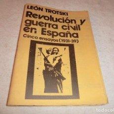 Libros antiguos: TROTSKI , REVOLUCION Y GUERRA CIVIL EN ESPAÑA , CINCO ENSAYOS 1931 1939 . ED. ROJAS N. 12. Lote 190495128
