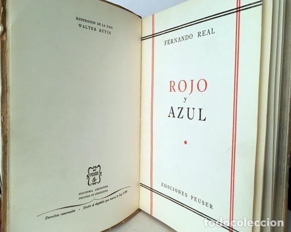 Libros antiguos: Rojo y Azul. (Fernando Real. 1ª ed., 1957. B.A. Guerra Civil) - Foto 2 - 191070317