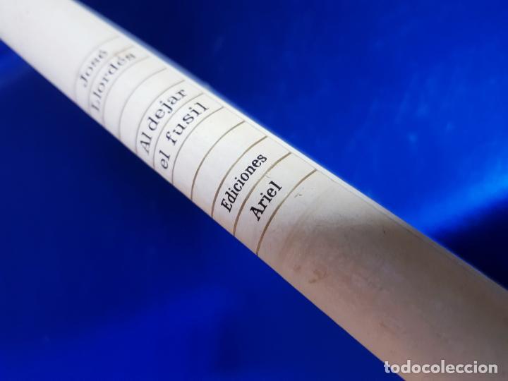 Libros antiguos: LIBRO-AL DEJAR EL FUSÍL-JOSÉ LLORDÉS-HORAS DE ESPAÑA-1969-2ªEDICIÓN-VER FOTOS - Foto 2 - 191870496