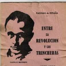 Livros antigos: ENTRE LA REVOLUCIÓN Y LAS TRINCHERAS 1936-1937 BARCELONA CAMILO BERERI TIERRA Y LIBERTAD 1946. Lote 191905835