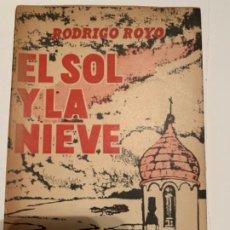 Libros antiguos: EL SOL Y LA NIEVE. Lote 192369207