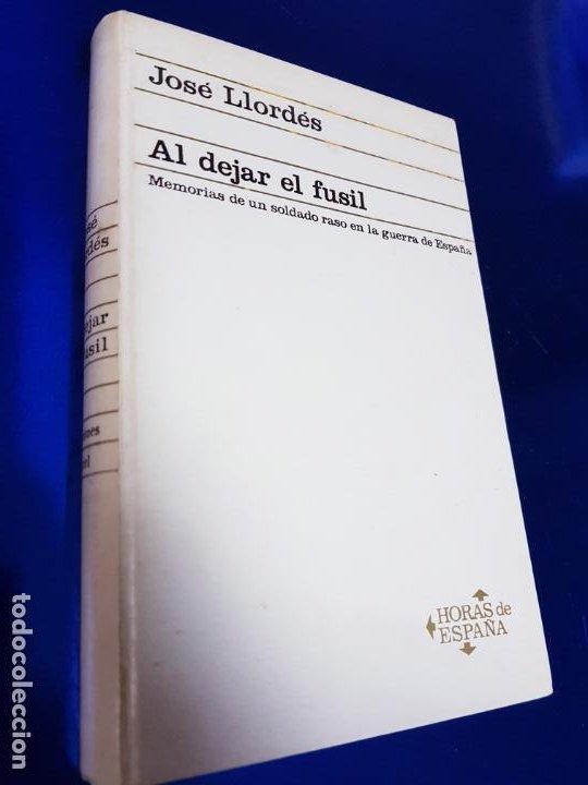 Libros antiguos: LIBRO-AL DEJAR EL FUSÍL-JOSÉ LLORDÉS-HORAS DE ESPAÑA-1969-2ªEDICIÓN-VER FOTOS - Foto 10 - 191870496