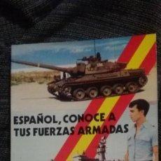 Libros antiguos: LIBRO 1976 ESPAÑOL CONOCE TUS FUERZAS ARMADAS. Lote 193772345