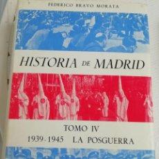 Libros antiguos: HISTORIA DE MADRID, LA POSGUERRA 1939 A 1945. Lote 193780410