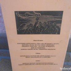 Libros antiguos: JOSÉ MARÍA MARTÍNEZ, SÍMBOLO EJEMPLAR DEL OBRERISMO MILITANTE. CAÍDO, ARMA AL BRAZO, EN LA REVOLUIÓN. Lote 194028872