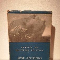 Libros antiguos: LIBRO - TEXTOS DE DOCTRINA POLÍTICA - ESPAÑA - JOSE ANTONIO PRIMO DE RIVERA - GUERRA CIVIL -FALANGE. Lote 194097587