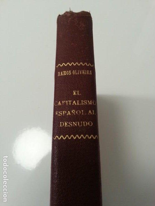 Libros antiguos: Antonio Ramos Oliveira ( Zalamea La Real, Huelva ). El capitalismo español al desnudo. Madrid 1935. - Foto 8 - 194223526