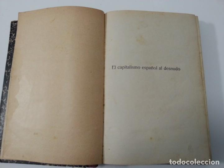 Libros antiguos: Antonio Ramos Oliveira ( Zalamea La Real, Huelva ). El capitalismo español al desnudo. Madrid 1935. - Foto 10 - 194223526