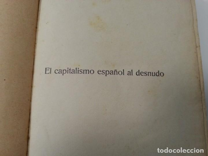Libros antiguos: Antonio Ramos Oliveira ( Zalamea La Real, Huelva ). El capitalismo español al desnudo. Madrid 1935. - Foto 11 - 194223526