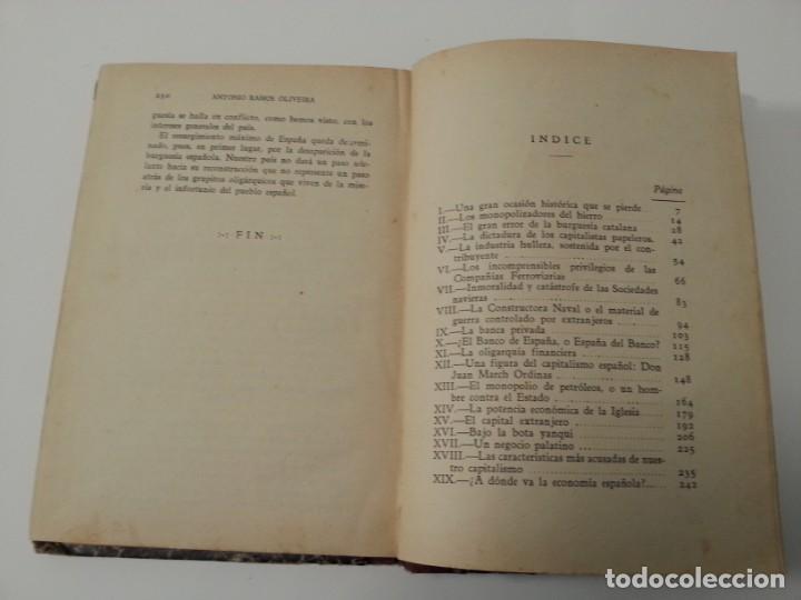 Libros antiguos: Antonio Ramos Oliveira ( Zalamea La Real, Huelva ). El capitalismo español al desnudo. Madrid 1935. - Foto 19 - 194223526