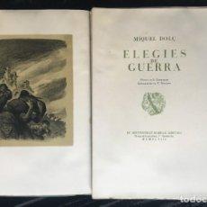 Libros antiguos: ELEGIES DE GUERRA - Nº13 DE 13 EXEMPLARS EN PAPEL ESPECIAL - MIQUEL DOLÇ - MICIANO (ILUSTR.). Lote 194226586