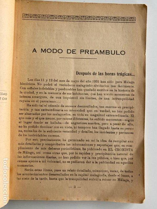 Libros antiguos: UN REPORTAJE HISTORICO , MÁLAGA 1931 , JUAN ESCOLAR GARCIA , INTERESANTES FOTOGRAFÍAS - Foto 2 - 194317462