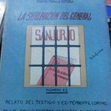Libros antiguos: LA SUBLEVACION DEL GENERAL SANJURJO EMILIO ESTEBAN-INFANTES AÑO 1933. Lote 194389760