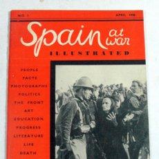 Libros antiguos: SPAIN AT WAR ILLUSTRATED NO 1 APRIL 1938. GUERRA CIVIL ESPAÑOLA. U. EDITORIAL LIMITED. ROBERT CAPA. Lote 194526172