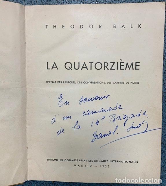 Libros antiguos: Theodor Balk. La Quatorzième (14eme) d après des rapports, des conversations, des carnets de notes - Foto 4 - 194757455
