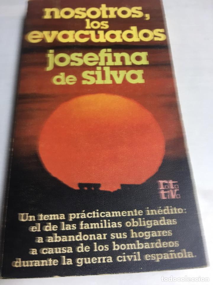LIBRO - NOSOTROS LOS EVACUADOS - JOSEFINA DE SILVIA (Libros antiguos (hasta 1936), raros y curiosos - Historia - Guerra Civil Española)