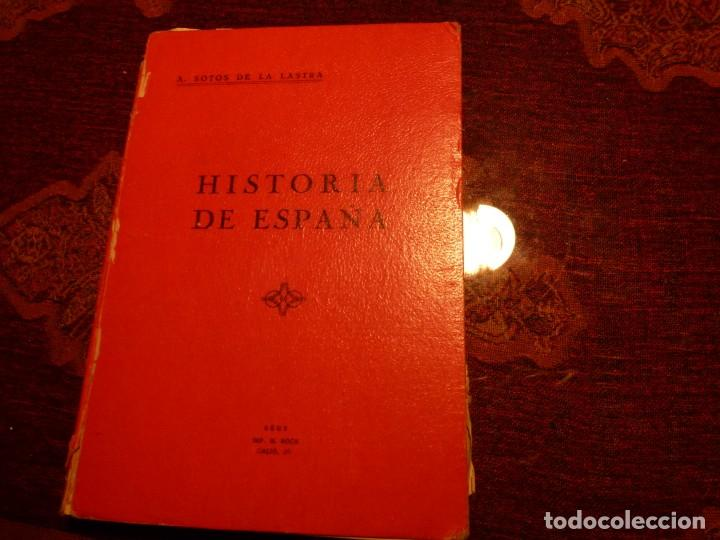 HISTORIA DE ESPAÑA. ALBERTO SOTOS DE LA LASTRA. AÑO 1931. TAPA DURA (Libros antiguos (hasta 1936), raros y curiosos - Historia - Guerra Civil Española)