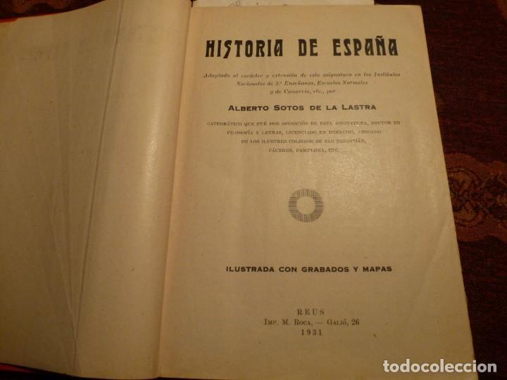 Libros antiguos: Historia de España. Alberto Sotos de la Lastra. Año 1931. Tapa dura - Foto 2 - 194782370
