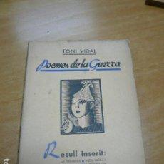 Libros antiguos: GUERRA CIVIL. TONI VIDAL. POEMES DE LA GUERRA. GRANOLLERS, 1938.. Lote 194875931