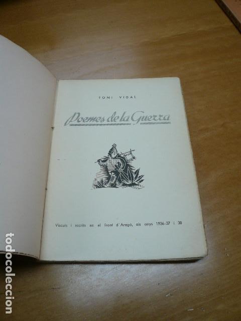 Libros antiguos: GUERRA CIVIL. TONI VIDAL. POEMES DE LA GUERRA. GRANOLLERS, 1938. - Foto 2 - 194875931