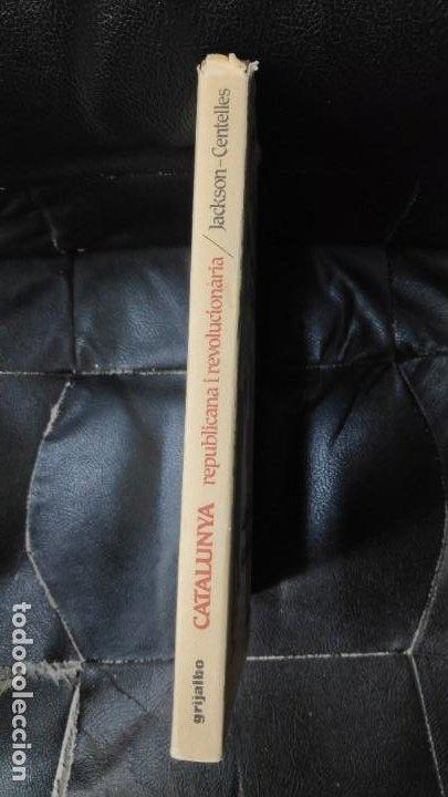 Libros antiguos: CATALUNYA REPUBLICANA I REVOLUCIONARIA 1931-1939 ( GABRIEL JACKSON - AGUSTI CENTELLES ) - Foto 2 - 194920390