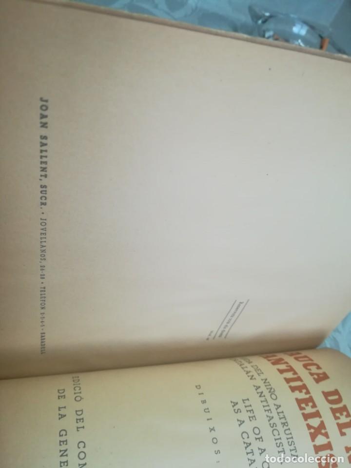 Libros antiguos: AUCA DEL NOI CATALÀ, ANTIFEIXISTA I HUMÀ , COMISSARIAT DE PROPAGANDA GENERALITAT CATALUNYA 1937 - Foto 15 - 194927477