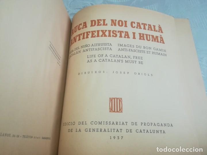 Libros antiguos: AUCA DEL NOI CATALÀ, ANTIFEIXISTA I HUMÀ , COMISSARIAT DE PROPAGANDA GENERALITAT CATALUNYA 1937 - Foto 16 - 194927477
