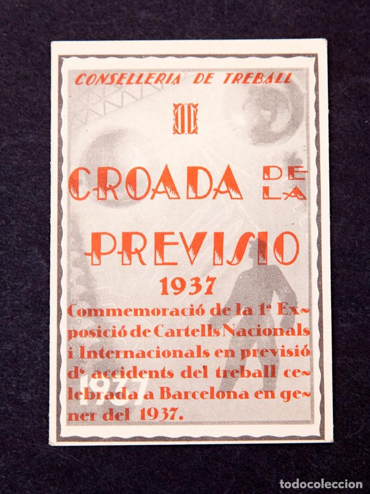 CONSELLERIA DE TREBALL - CROADA DE LA PREVISIÓ. 1937. 1ª EXPOSICIÓ DE CARTELLS ACCIDENTS DE TREBALL (Libros antiguos (hasta 1936), raros y curiosos - Historia - Guerra Civil Española)