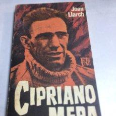 Libros antiguos: LIBRO - CIPRIANO MERA - JOAN LLARCH. Lote 195265333