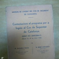 Libros antiguos: MANUAL DEL'AGENT DEL COS DE SEGURETAT DE CATALUNYA. BARCELONA, 1938. POLICIA CATALANA.. Lote 195300670