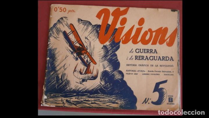 VISIONS DE GUERRA I RERAGUARDA. SERIE B. Nº 5 (Libros antiguos (hasta 1936), raros y curiosos - Historia - Guerra Civil Española)