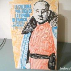 Libros antiguos: LA CULTURA POLITICA DE LA ESPAÑA DE FRANCO. Lote 195441738