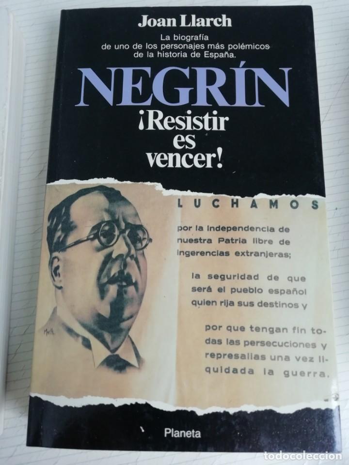 NEGRÍN ¡RESISTIR ES VENCER! (Libros antiguos (hasta 1936), raros y curiosos - Historia - Guerra Civil Española)