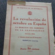 Libros antiguos: LA REVOLUCIÓN DE OCTUBRE EN ESPAÑA. 2° EDICIÓN OFICIAL CON 119 FOTOGRAFÍAS. Lote 195863310