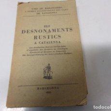 Libros antiguos: ELS DESNONAMENTS RÚSTICS A CATALUNYA - LOS DESAHUCIOS RÚSTICOS EN CATALUÑA (1935). Lote 196474912