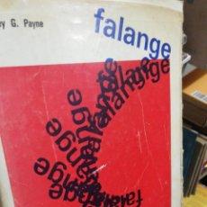 Libros antiguos: FALANGE HISTORIA DEL FASCISMO ESPAÑOL - STANLEY G PAYNE. Lote 196982752