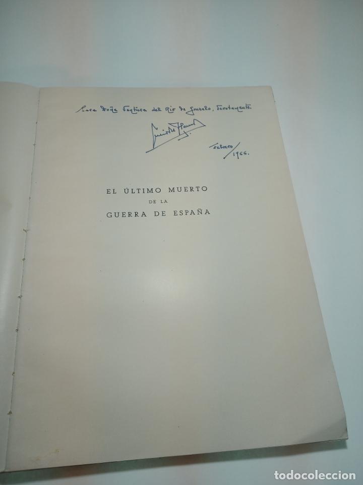 Libros antiguos: El último muerto de la guerra civil Española. Lucio Del Alamo. Firmado y dedicado. 1944. Madrid. - Foto 2 - 197223088