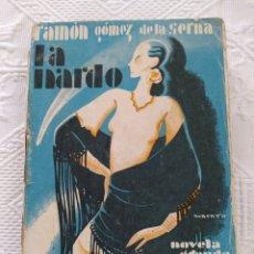 Libros antiguos: LA NARDO - RAMÓN GÓMEZ DE LA SERNA. Lote 200366023