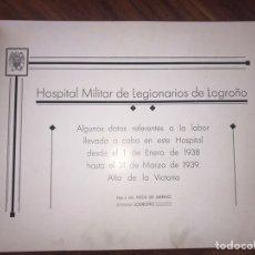 Libros antiguos: LOGROÑO. HOSPITAL MILITAR DE LEGIONARIOS DE LOGROÑO. 1 ENERO 1938 - 31 DE MARZO DE 1939.. Lote 201515297