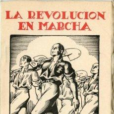 Libros antiguos: LA REVOLUCIÓN EN MARCHA. UN AÑO DEL FUERO DEL TRABAJO. 9 MARZO 1939.. Lote 201795040