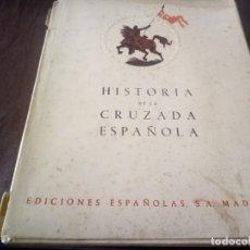Libros antiguos: HISTORIA DE LA CRUZADA ESPAÑOLA MARINA Y AVIACIÓN GUERRA CIVIL. Lote 201957110
