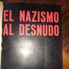 Libros antiguos: 1938, BARCELONA CNT. EL NAZISMO AL DESNUDO. MUY RARO, PERFECTO ESTADO.. Lote 202087695