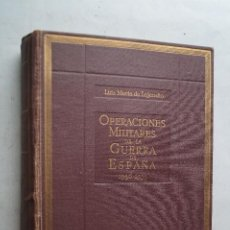 Libros antiguos: OPERACIONES MILITARES DE LA GUERRA DE ESPAÑA. LUIS MARIA DE LOJENDIO. Lote 202251865