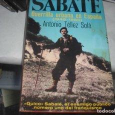 Libros antiguos: SABATÉ GUERRILLA URBANA. Lote 204001540