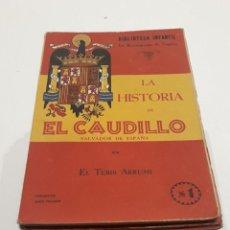 Libros antiguos: 23 REVISTAS - BIBLIOTECA INFANTIL LA RECONQUISTA DE ESPAÑA - GUERRA CIVIL - FRANCO - CAUDILLO. Lote 204489565