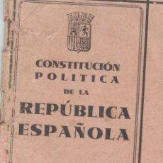 Libros antiguos: CONSTITUCIÓN DE LA REPÚBLICA ESPAÑOLA (!931). Lote 205298645