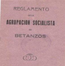 Libros antiguos: REGLAMENTO DE LA AGUPACIÓN SOCIALISTA DE BETANZOS (!931). Lote 205299428